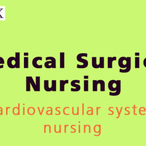 Cardiovascular system nursing