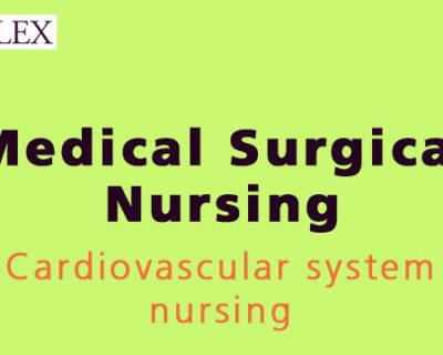 200+ MCQs NCLEX RN Cardiovascular System