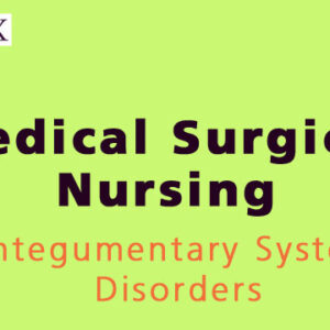 Integumentary System Disorders