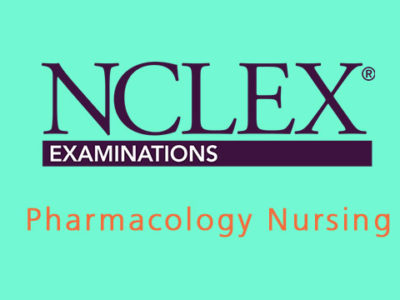 NCLEX 3500 – Pharmacology Nursing
