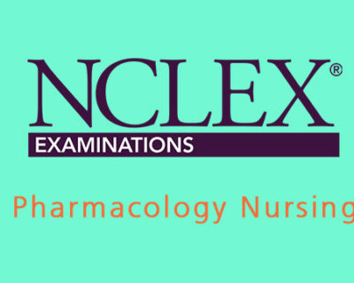 NCLEX 3500 – Pharmacology Nursing