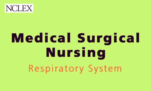 NCLEX 3500 Respiratory System Exam Monk