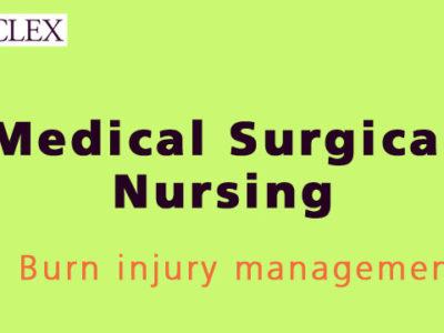 200+ NCLEX RN MCQs Burn Injury Management